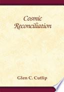 Cosmic Reconciliation