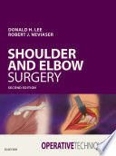 Operative Techniques  Shoulder and Elbow Surgery E Book