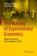 The Making of Experimental Economics