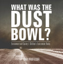 What Was The Dust Bowl? Environment and Society | Children's Environment Books Pdf/ePub eBook