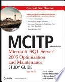 MCITP Administrator Microsoft SQL Server 2005 Optimization and Maintenance Study Guide Book