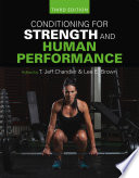 """Conditioning for Strength and Human Performance: Third Edition"" by T. Jeff Chandler, Lee E. Brown"
