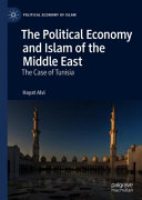 The political economy and Islam of the Middle East: the case of Tunisia