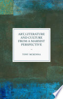 Art  Literature and Culture from a Marxist Perspective