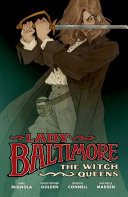 Lady Baltimore  The Witch Queens