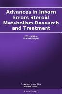 Advances in Inborn Errors Steroid Metabolism Research and Treatment: 2011 Edition Pdf/ePub eBook