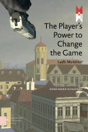 The Player s Power to Change the Game