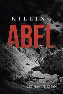 Killing Abel