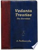 Vedanta Treatise: The Eternities
