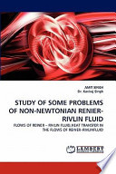 Study of Some Problems of Non-Newtonian Renier-Rivlin Fluid