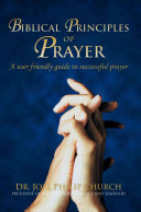 Biblical Principles of Prayer