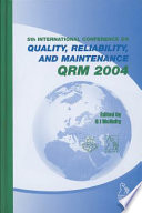 Quality  Reliability and Maintenance 2004