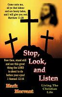 Stop, Look, and Listen