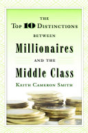 The Top 10 Distinctions Between Millionaires and the Middle Class Pdf/ePub eBook