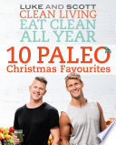 Clean Living Eat Clean All Year: 10 Paleo Christmas Favourites