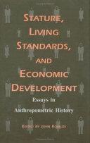 Stature  Living Standards  and Economic Development