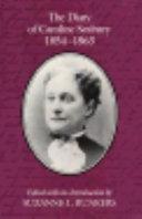The Diary of Caroline Seabury, 1854-1863