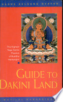 """Guide to Dakini Land: The Highest Yoga Tantra Practice of Buddha Vajrayogini"" by Geshe Kelsang Gyatso"