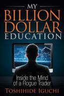 My Billion Dollar Education