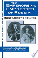 The Emperors and Empresses of Russia  Reconsidering the Romanovs