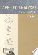 Applied Analyses in Geotechnics