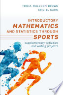 link to Introductory mathematics and statistics through sports : supplementary activities and writing projects in the TCC library catalog
