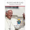 Rejoice and Be Glad: Gaudete Et Exsultate
