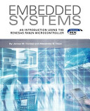 Embedded Systems  an Introduction Using the Renesas Rx62N Microcontroller