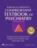Kaplan and Sadock s Comprehensive Textbook of Psychiatry