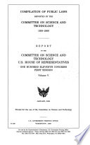 Compilation of Public Laws Reported by the Committee on Science  Space  and Technology  1958 1988
