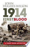 1914 - First Blood