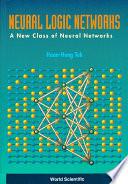 Neural Logic Networks