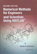 Numerical Methods for Engineers and Scientists Using MATLAB