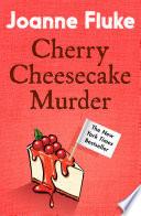 Cherry Cheesecake Murder  Hannah Swensen Mysteries  Book 8