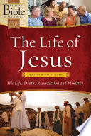 The Life Of Jesus Matthew Through John