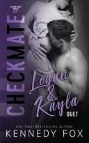 Checkmate Duet Series   3  Logan and Kayla