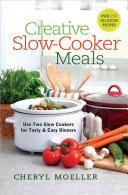Creative Slow Cooker Meals PDF