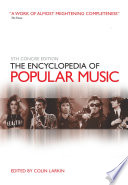 """The Encyclopedia of Popular Music"" by Colin Larkin"