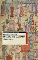 England and Scotland, 1286-1603