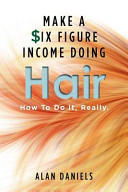 Make a Six Figure Income Doing Hair