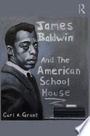 James Baldwin and the American Schoolhouse