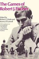 The Games of Robert J. Fischer