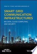 Smart Grid Communication Infrastructures