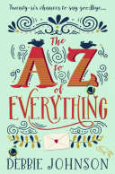 The A–Z of Everything: A gorgeously emotional and uplifting book that will make you laugh and cry
