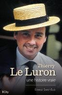 Pdf Thierry Le Luron, une histoire vraie Telecharger