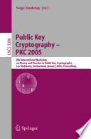 Public Key Cryptography Pkc 2005