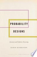 Probability Designs
