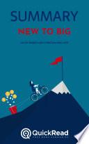 New to Big by David Kidder and Christina Wallace (Summary)