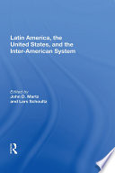 Latin America  The United States  And The Interamerican System