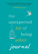 The Unexpected Joy of Being Sober Journal Pdf/ePub eBook